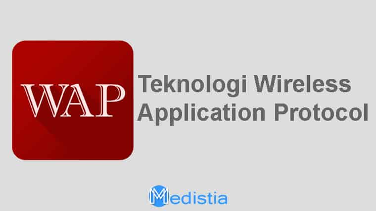 Teknologi Wireless Application Protocol